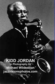 Kidd Jordan Photo Exhibit
